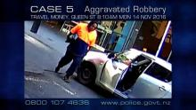 Case 5: Crime of the Week - Travel Money Aggravated Robbery, Auckland