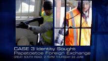 Case 3: Identity Sought - Foreign Exchange, Papatoetoe