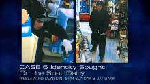 Case 6: Identity Sought - Riselaw Road Dairy, Dunedin