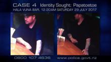 Case 4: Identity Sought - Hala Vuna Bar, Papatoetoe