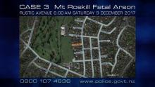 Case 3: Crime of the Week - Op Janggu, Mt Roskill Fatal Arson, Auckland
