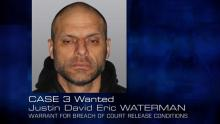 Case 3: Wanted - Justin David Eric WATERMAN
