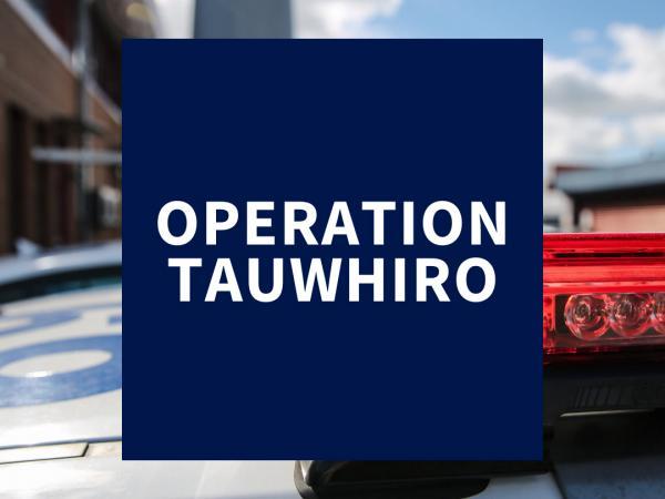 Op Tauwhiro media release