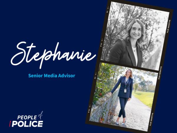People of Police - Stephanie, senior media advisor